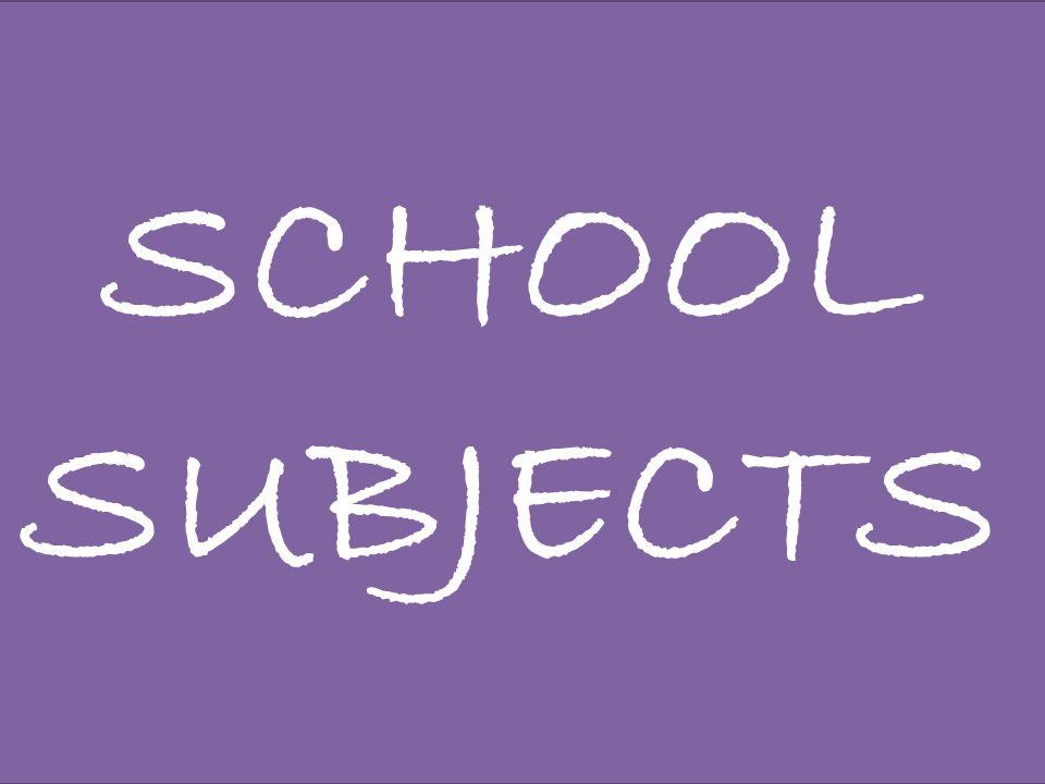 Write nine school subjects .