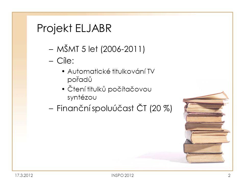 Projekt ELJABR –MŠMT 5 let (2006-2011) –Cíle: •Automatické titulkování TV pořadů •Čtení titulků počítačovou syntézou –Finanční spoluúčast ČT (20 %) 17