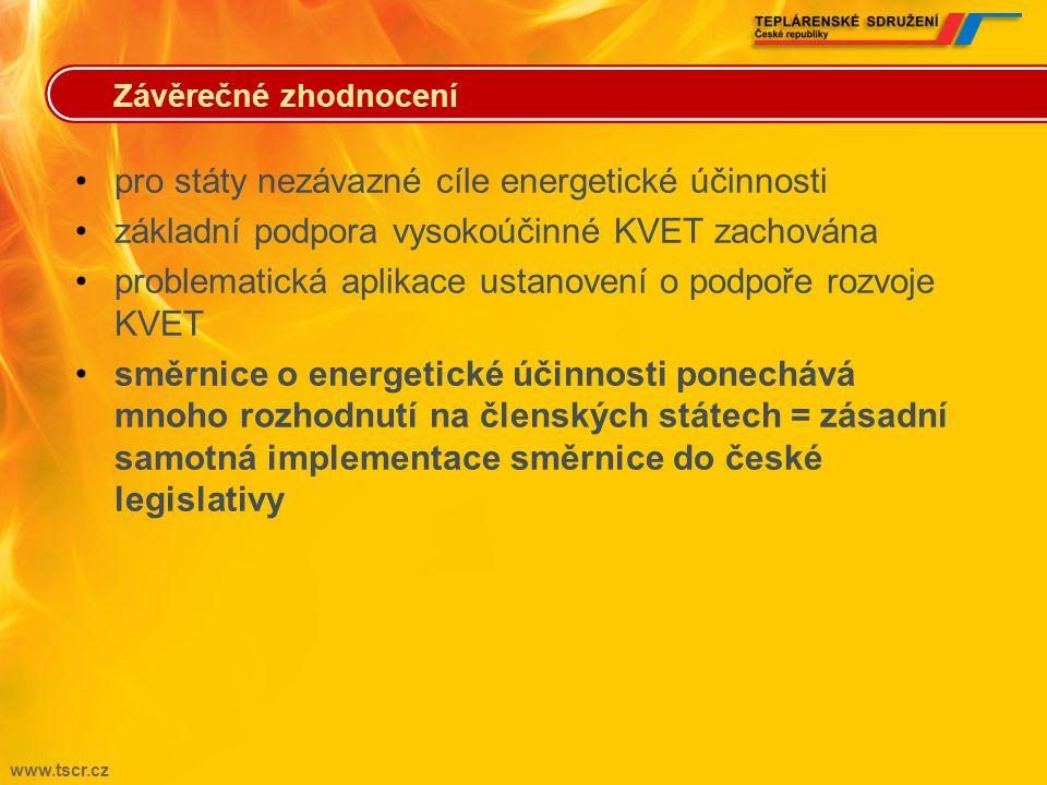 www.tscr.cz •od roku 2014 státy zajistí ročně rekonstrukci 3 % z celkové podlahové plochy objektů státní správy •na úroveň standardů podle směrnice 2010/31/EU o energetické náročnosti budov.