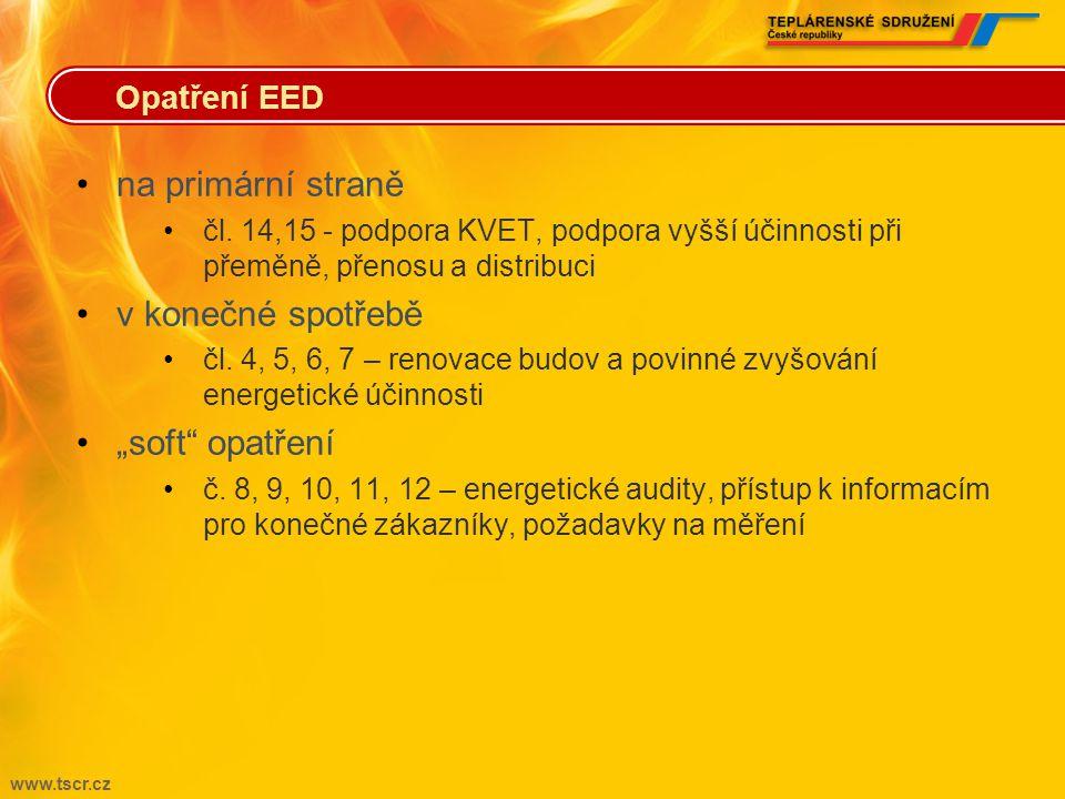 www.tscr.cz •státy stanoví cíle energetické účinnosti •na základě spotřeby primární energie nebo úspor v konečné spotřebě •závazný cíl •v roce 2020 ne
