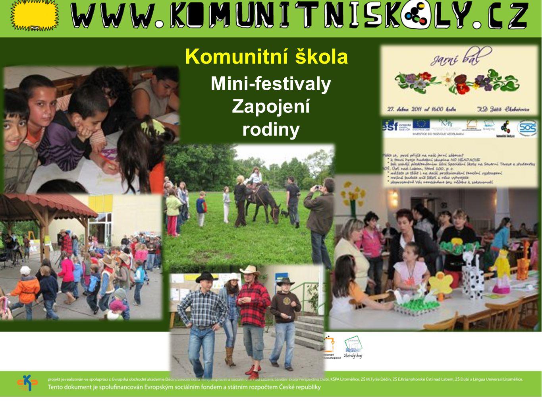 Komunitní škola Mini-festivaly Zapojení rodiny