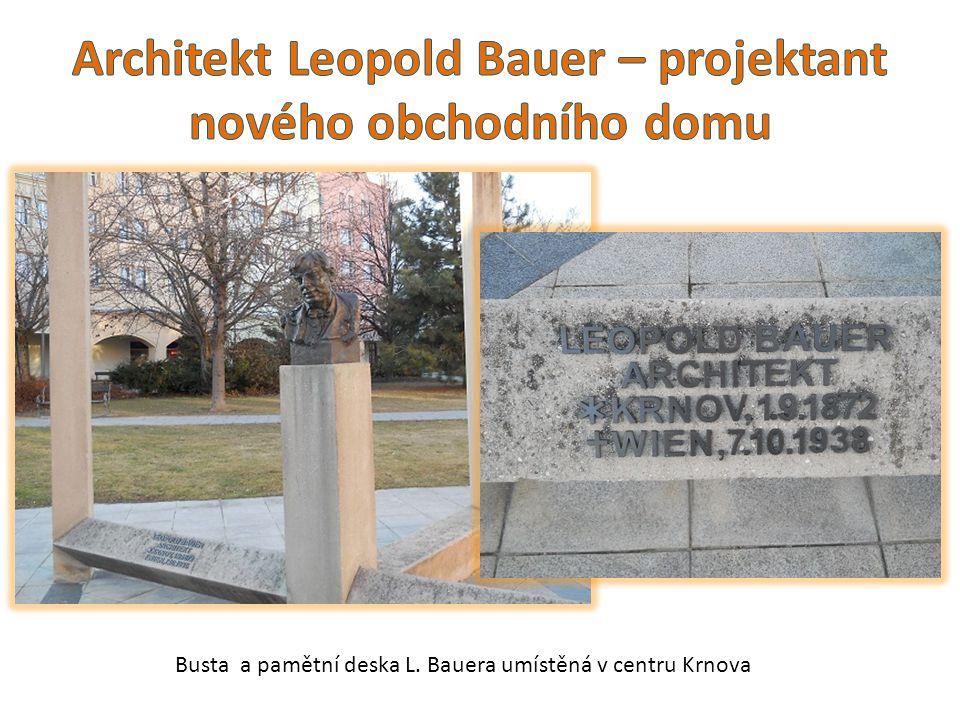 Busta a pamětní deska L. Bauera umístěná v centru Krnova