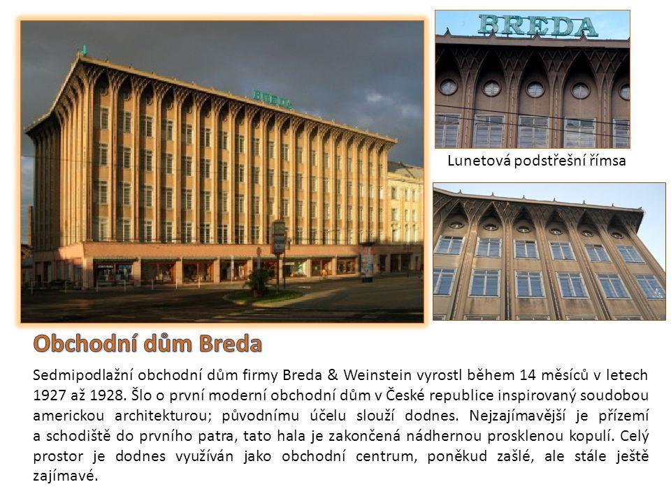 Sedmipodlažní obchodní dům firmy Breda & Weinstein vyrostl během 14 měsíců v letech 1927 až 1928.