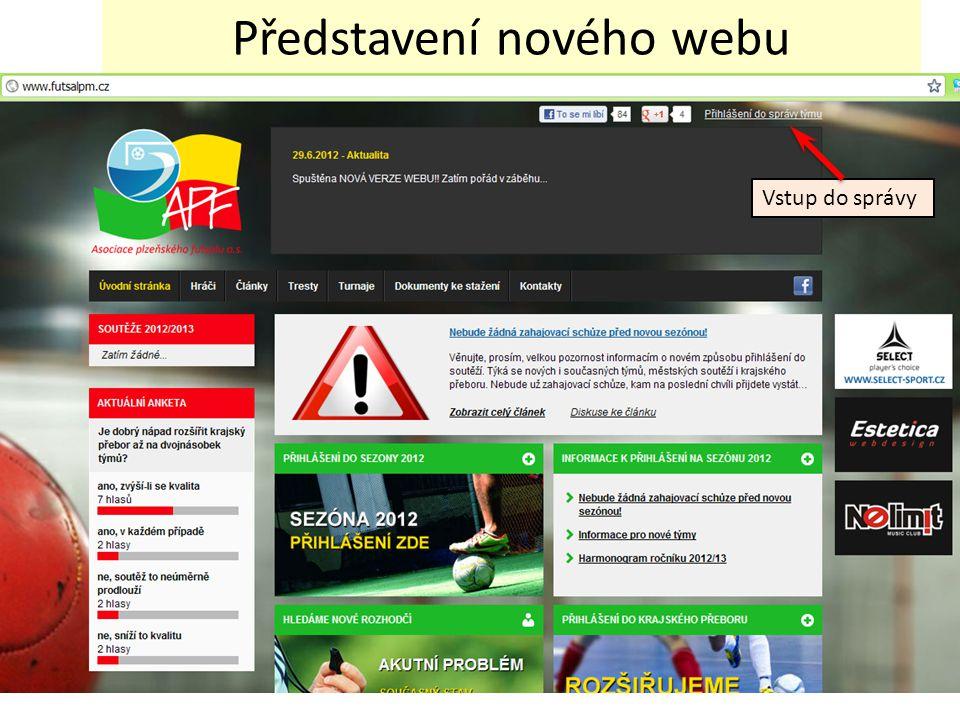 Představení nového webu Vstup do správy