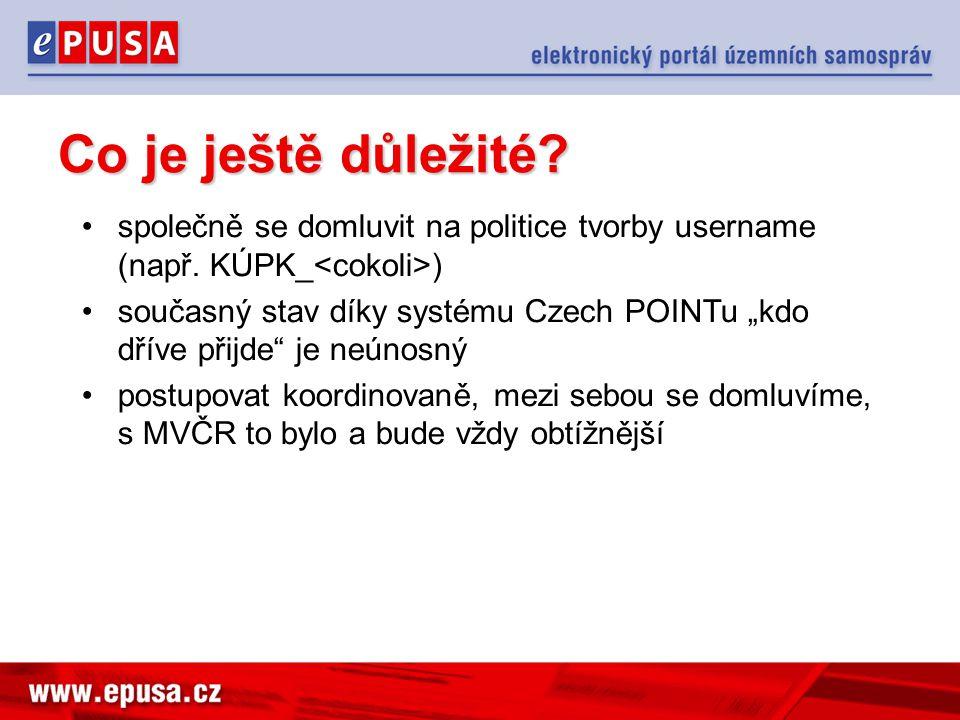 Co je ještě důležité. •společně se domluvit na politice tvorby username (např.