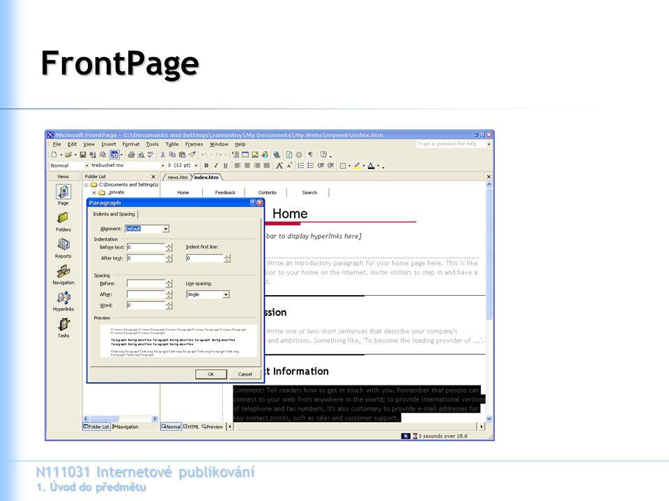 N111031 Internetové publikování 1. Úvod do předmětu FrontPage