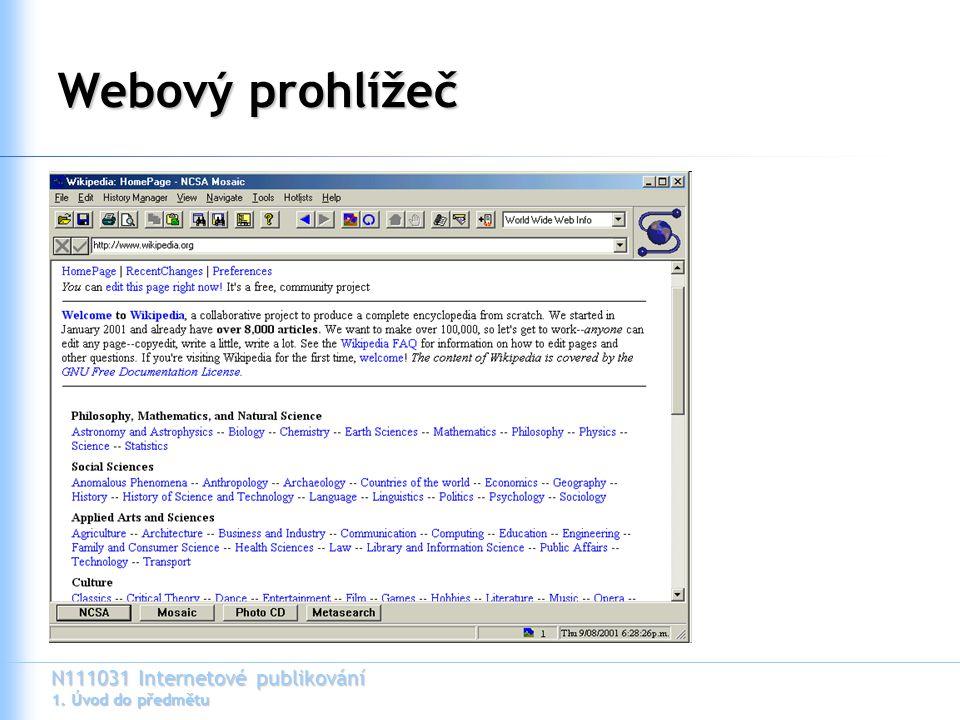 """N111031 Internetové publikování 1. Úvod do předmětu """"Méně přehledný HTML kód"""
