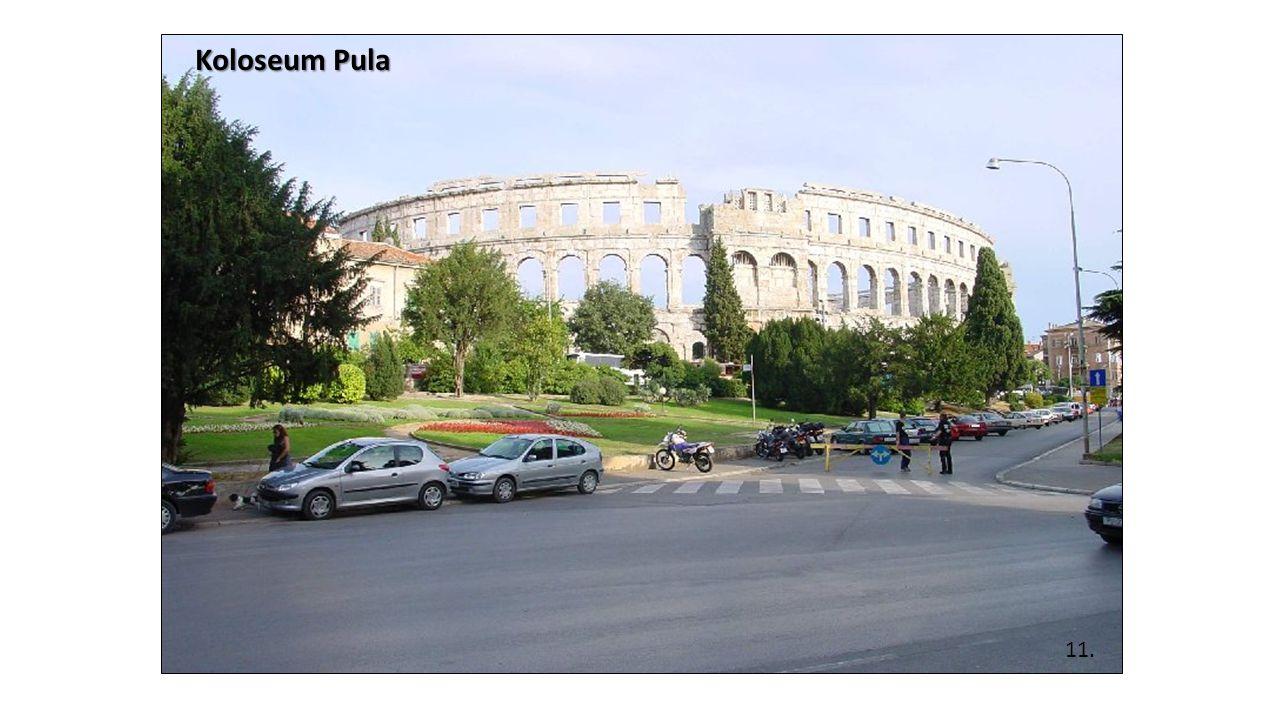 11. Koloseum Pula