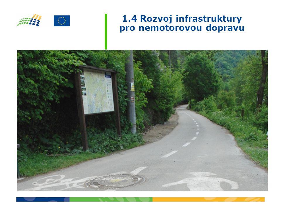 1.4 Rozvoj infrastruktury pro nemotorovou dopravu