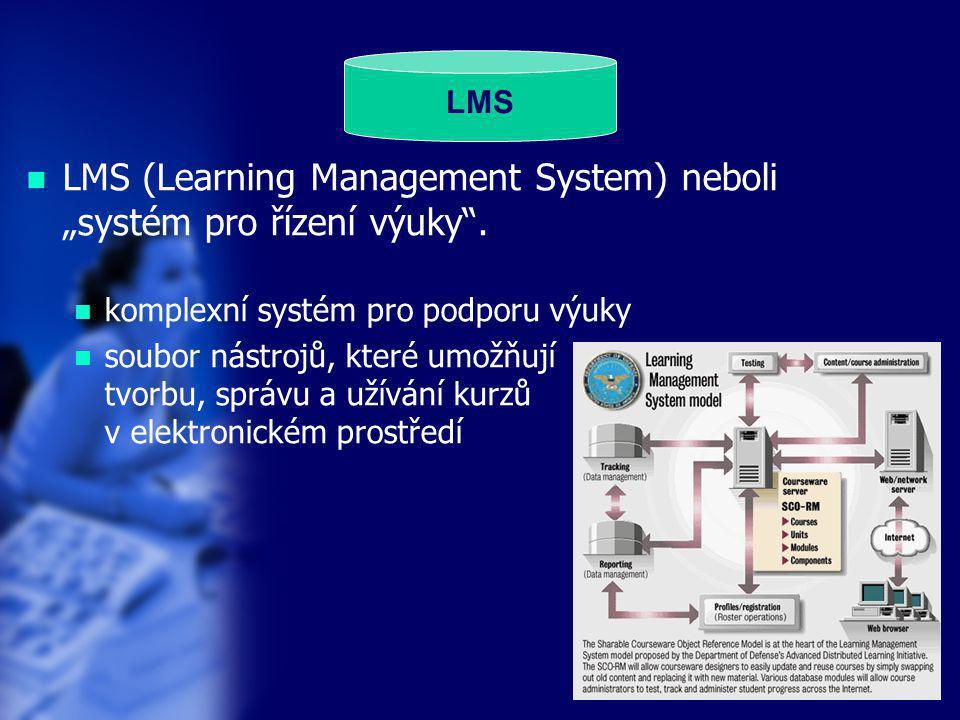 """17 LMS  LMS (Learning Management System) neboli """"systém pro řízení výuky"""".  komplexní systém pro podporu výuky  soubor nástrojů, které umožňují tvo"""