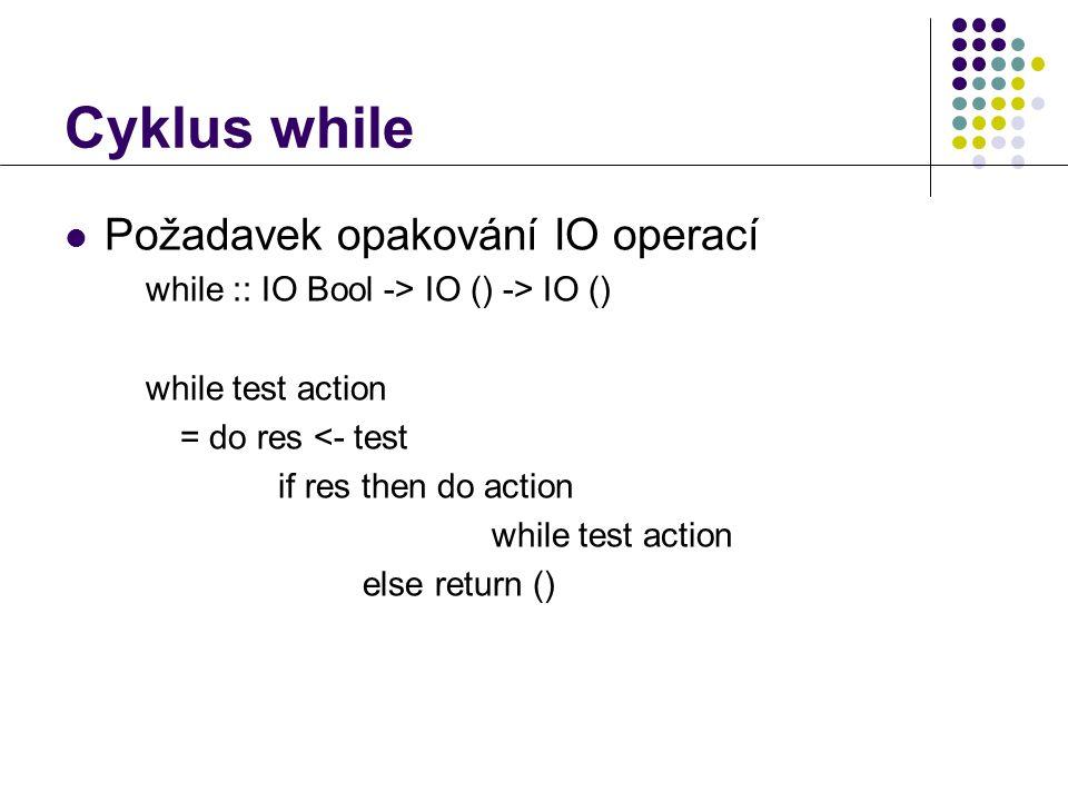 FLP - Vstup a výstup19 Příklad  Funkce opf se zeptá na jméno souboru a otevře ho v zadaném režimu  Pokud se otevření nepodaří, vznikne výjimka opf prompt mode = do putStr prompt name do putStr ( Open error\n ) opf prompt mode)