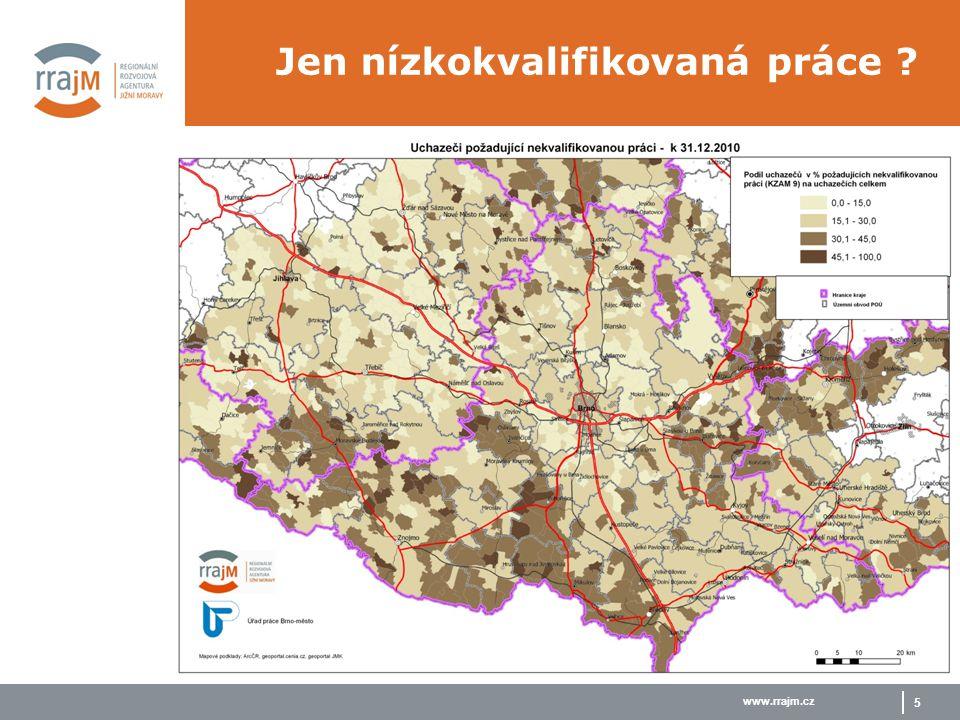 www.rrajm.cz 5 Jen nízkokvalifikovaná práce