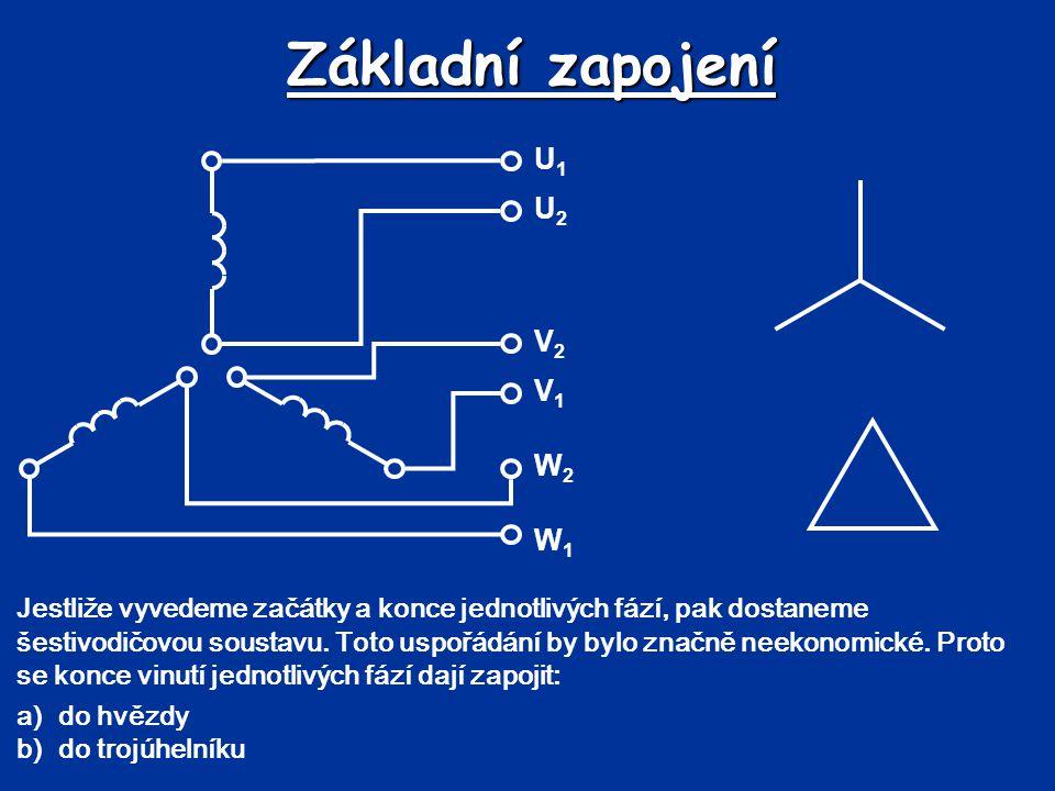 Základní zapojení Jestliže vyvedeme začátky a konce jednotlivých fází, pak dostaneme šestivodičovou soustavu. Toto uspořádání by bylo značně neekonomi