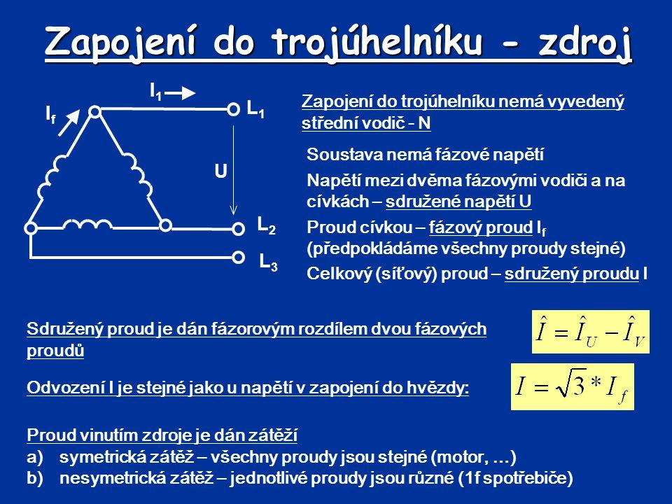 Zapojení do trojúhelníku - zdroj Zapojení do trojúhelníku nemá vyvedený střední vodič - N Soustava nemá fázové napětí Napětí mezi dvěma fázovými vodič