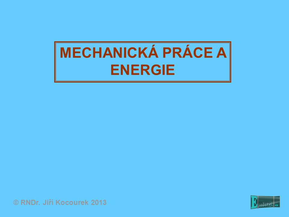 Říkáme, že pohybující se těleso má vyšší pohybovou (kinetickou) energii.