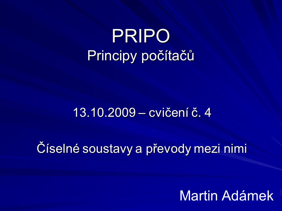 PRIPO, cvičení – Ing. Martin Adámek (UHK-FIM-KIT) 2 Organizační drobnosti docházka