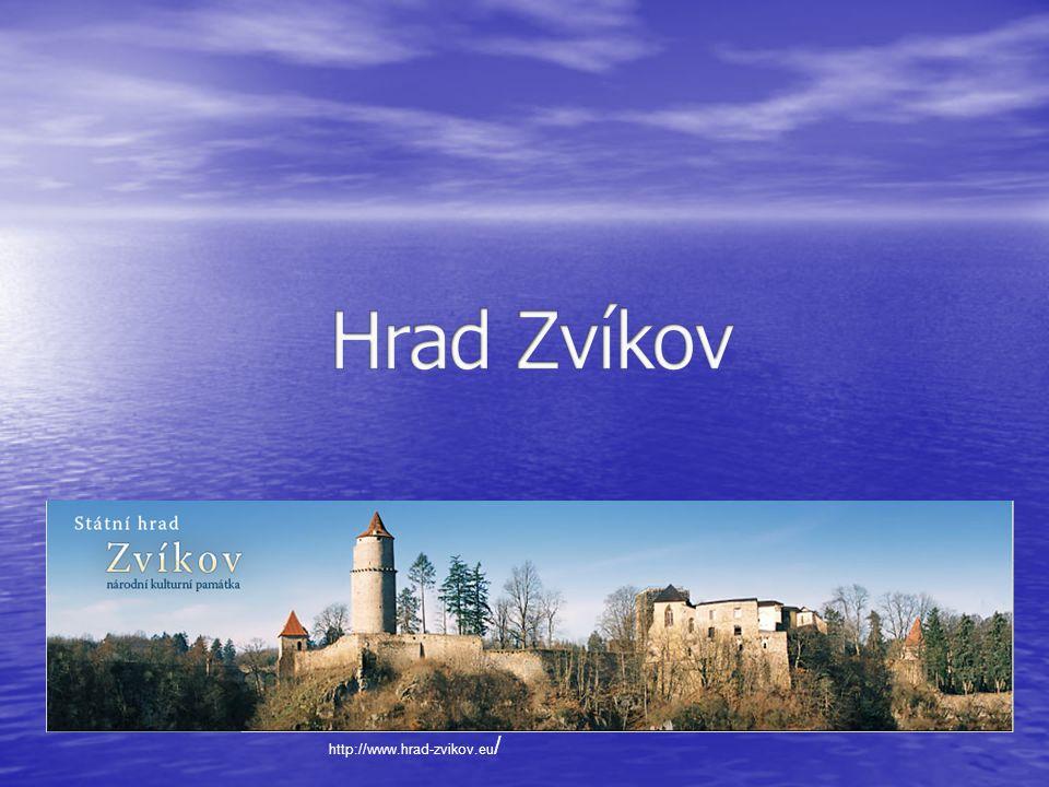 Informace • Hrad Zvíkov, se nachází na ostrohu nad soutokem řeky Otavy a Vltavy.