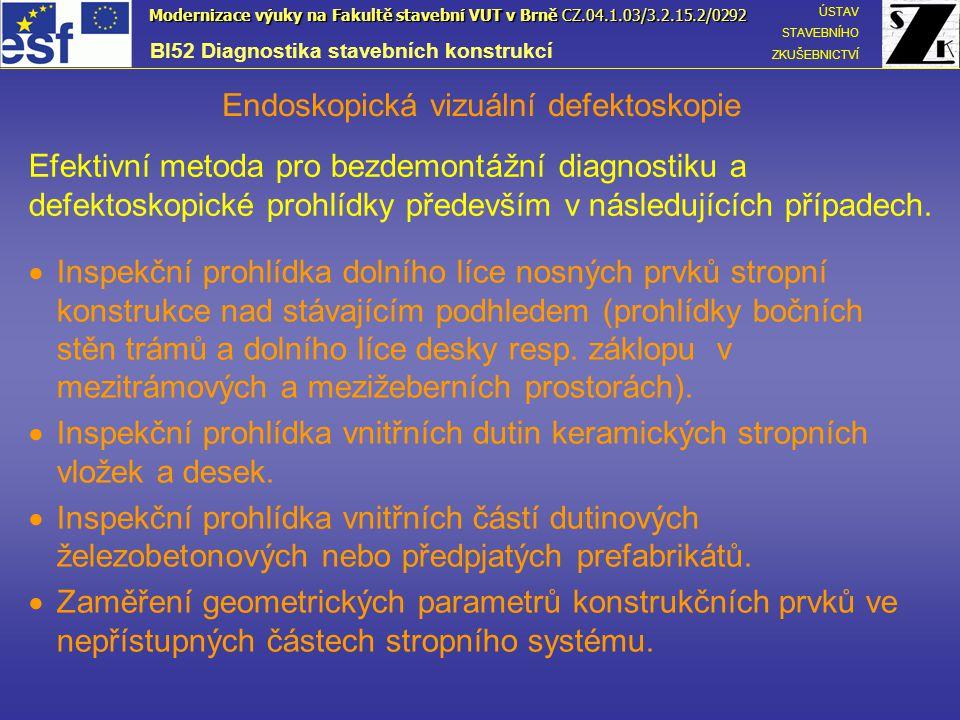 Základní schéma technických endoskopů Endoskopické systémy OHEBNÉ (FLEXIBILNÍ) PEVNÉ (RIGITNÍ) Boroskopy Fibroskopy Videoskopy klasická optikavláknová optika CCD čip Přenos obrazu : Výhody systému:  teplotní odolnost  optika  flexibilita  dálkové ovládání konce  výměnné objektivy  flexibilita  dálkové ovládání konce  výměnné objektivy  max.