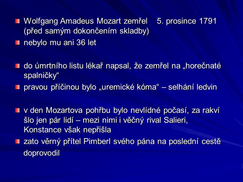 Wolfgang Amadeus Mozart zemřel 5.