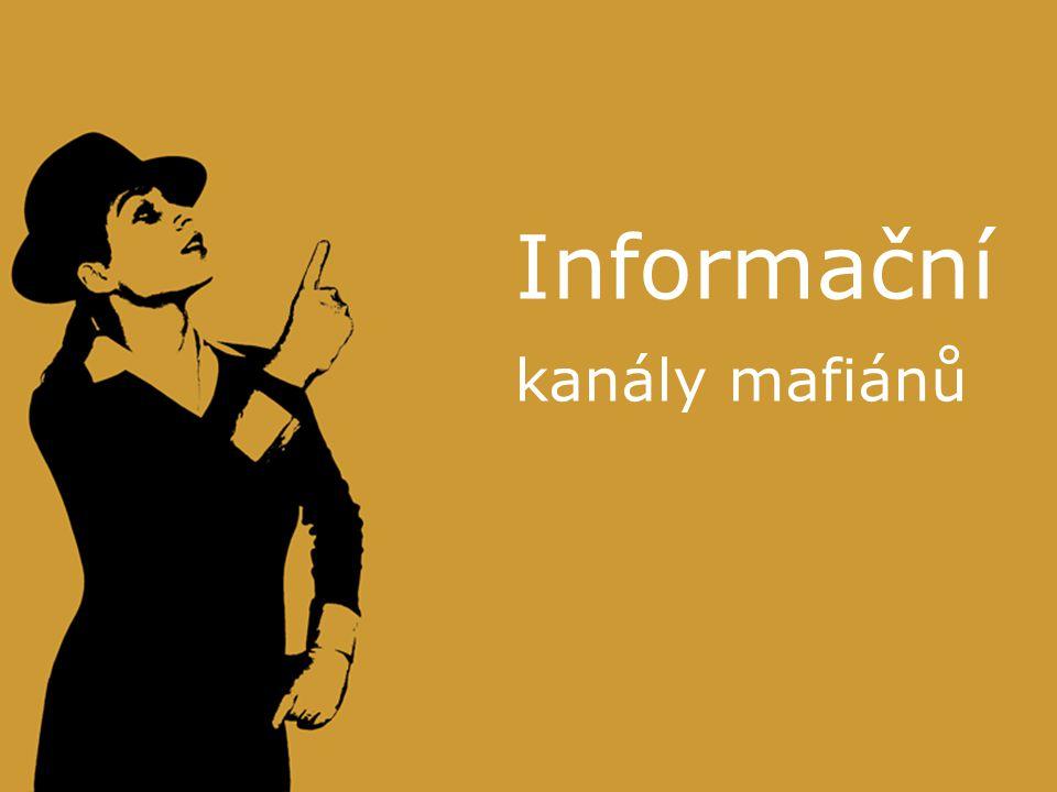Informační kanály mafiánů