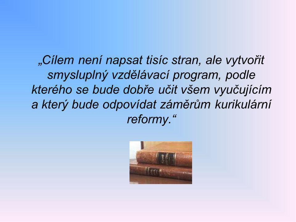možnost tvorby:  1 ŠVP pro celý obor  samostatné ŠVP pro každou formu vzdělávání nebo zaměření typ ŠVP  klasický  modulární