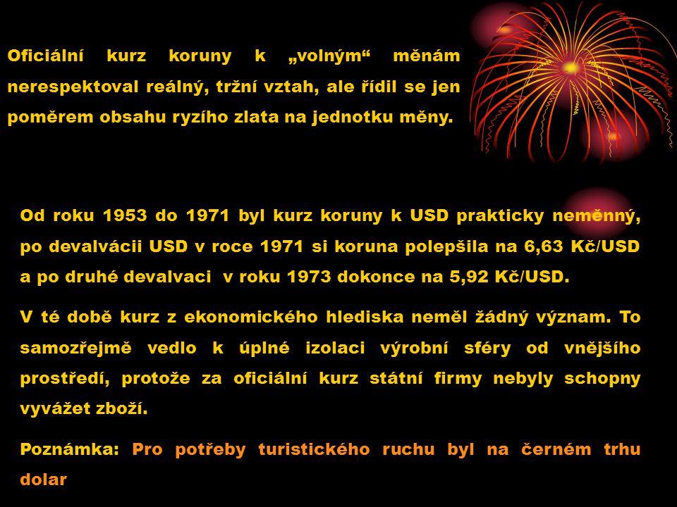 """Oficiální kurz koruny k """"volným"""" měnám nerespektoval reálný, tržní vztah, ale řídil se jen poměrem obsahu ryzího zlata na jednotku měny. Od roku 1953"""
