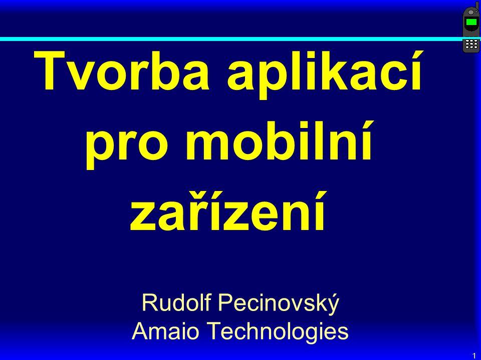 2 Rozvrh dne Úvod 9:00 – 9:30 Mobilní zařízení a jejich vlastnosti 9:30 – 9:45 Java 2 Micro Edition, konfigurace, profily 9:45 – 10:30 Přestávka10:30 – 10:45 MIDP, vývojová prostředí, první MIDlet10:45 – 11:30 Low-level GUI11:30 – 12:15 Oběd12:30 – 13:30 Ukázka aplikací13:30 – 14:00 High-level GUI14:00 – 14:45 Uchování informací mezi spuštěními14:45 – 15:30 Přestávka15:30 – 15:45 Komunikace po síti15:45 – 16:30 Závěr16:30 – 17:00