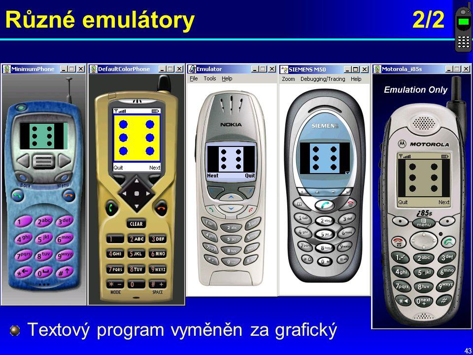 43 Různé emulátory 2/2 Textový program vyměněn za grafický