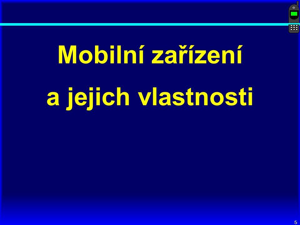 5 Mobilní zařízení a jejich vlastnosti