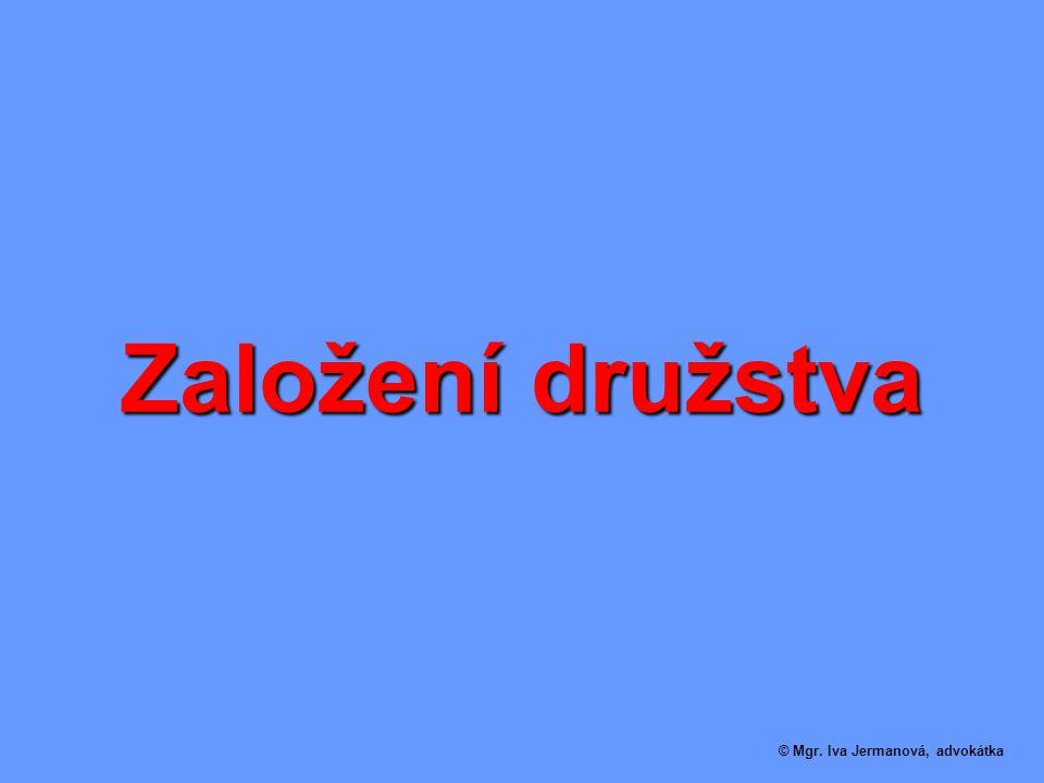 Založení družstva © Mgr. Iva Jermanová, advokátka