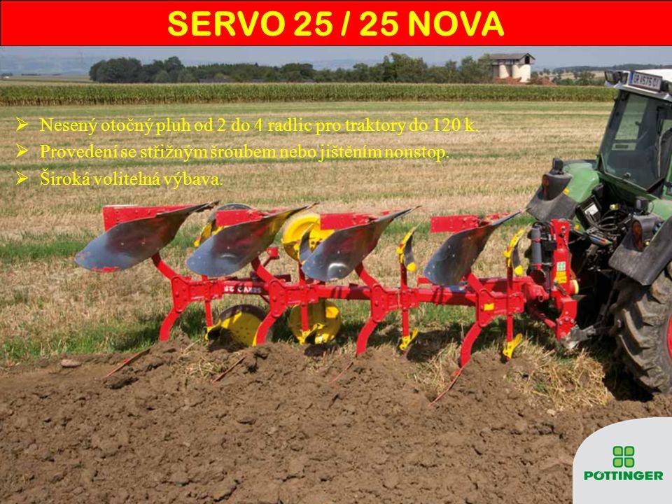  Nesený otočný pluh od 2 do 4 radlic pro traktory do 120 k.  Provedení se střižným šroubem nebo jištěním nonstop.  Široká volitelná výbava. SERVO 2