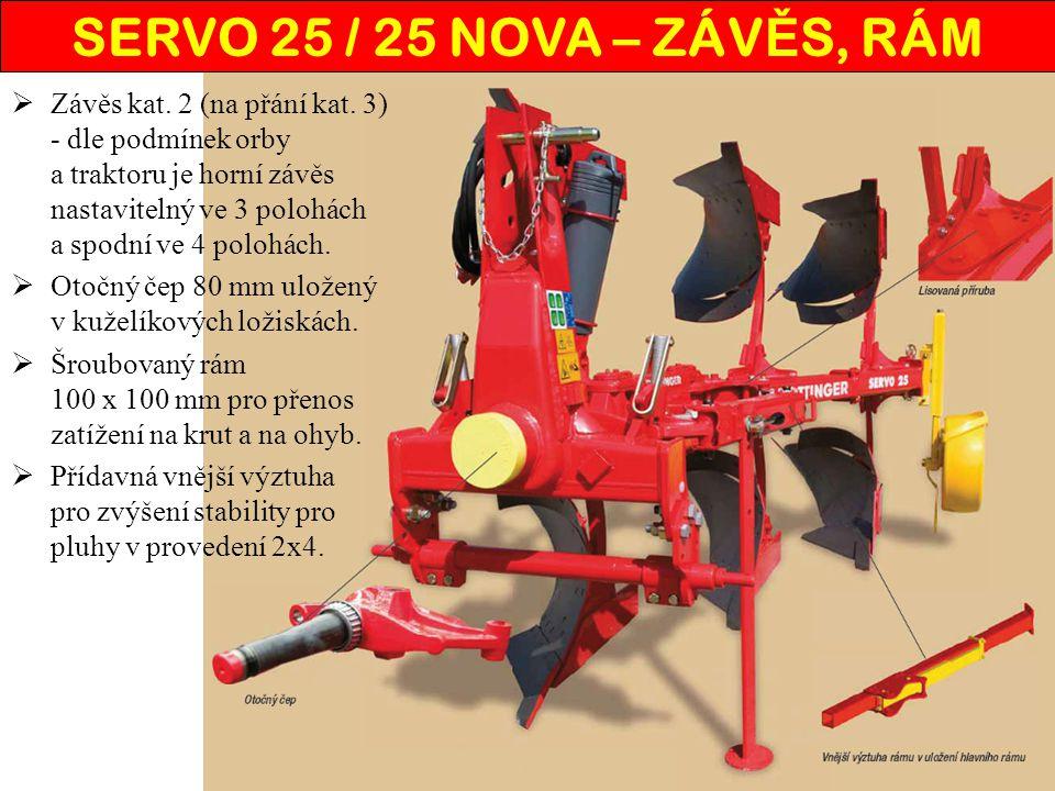 ZZ ávěs kat. 2 (na přání kat. 3) - dle podmínek orby a traktoru je horní závěs nastavitelný ve 3 polohách a spodní ve 4 polohách. OO točný čep 80