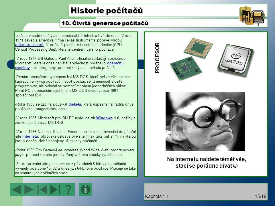 Historie počítačů -Začala v sedmdesátých a osmdesátých letech a trvá do dnes.