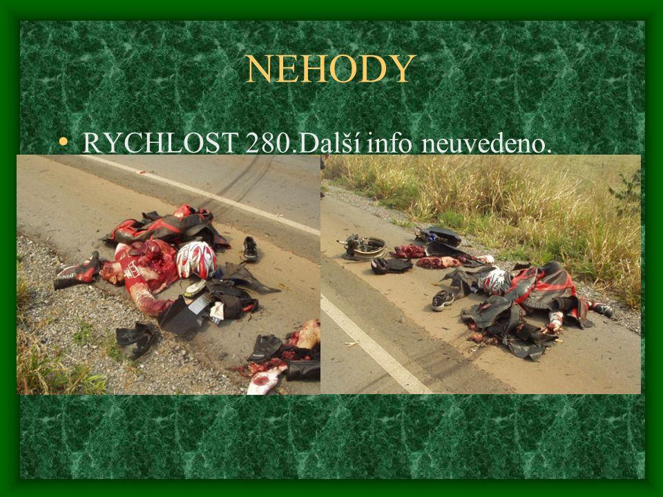 NEHODY • RYCHLOST 280.Další info neuvedeno.