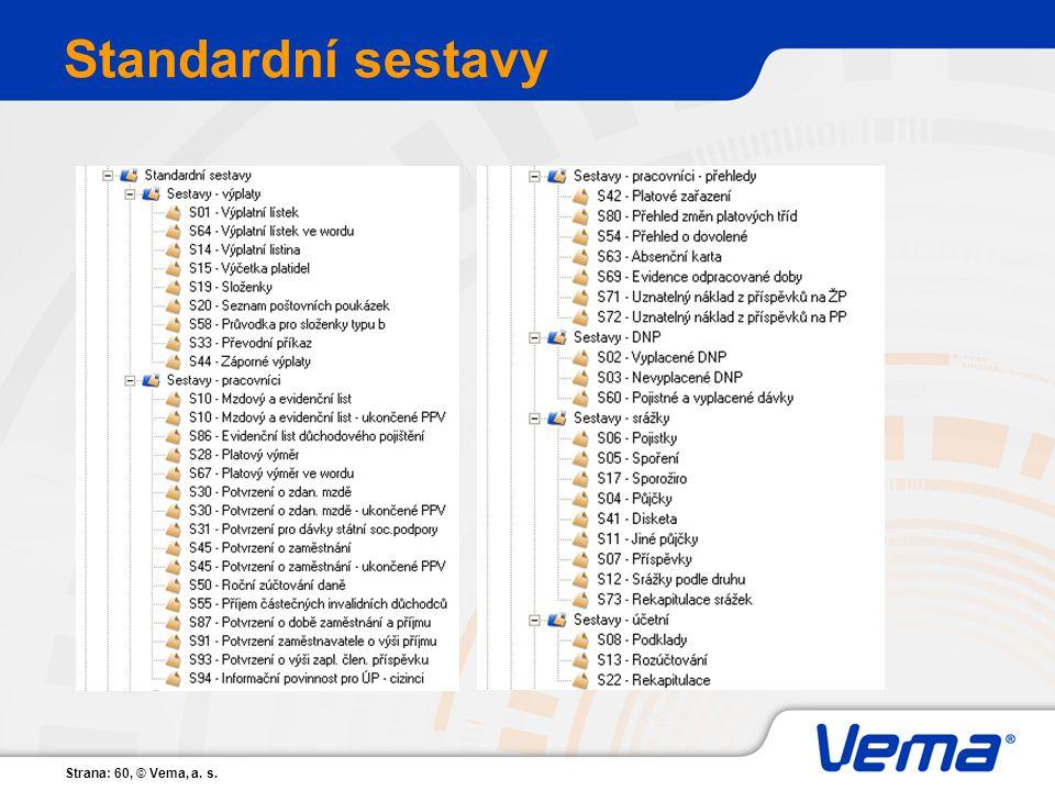 Strana: 60, © Vema, a. s. Standardní sestavy