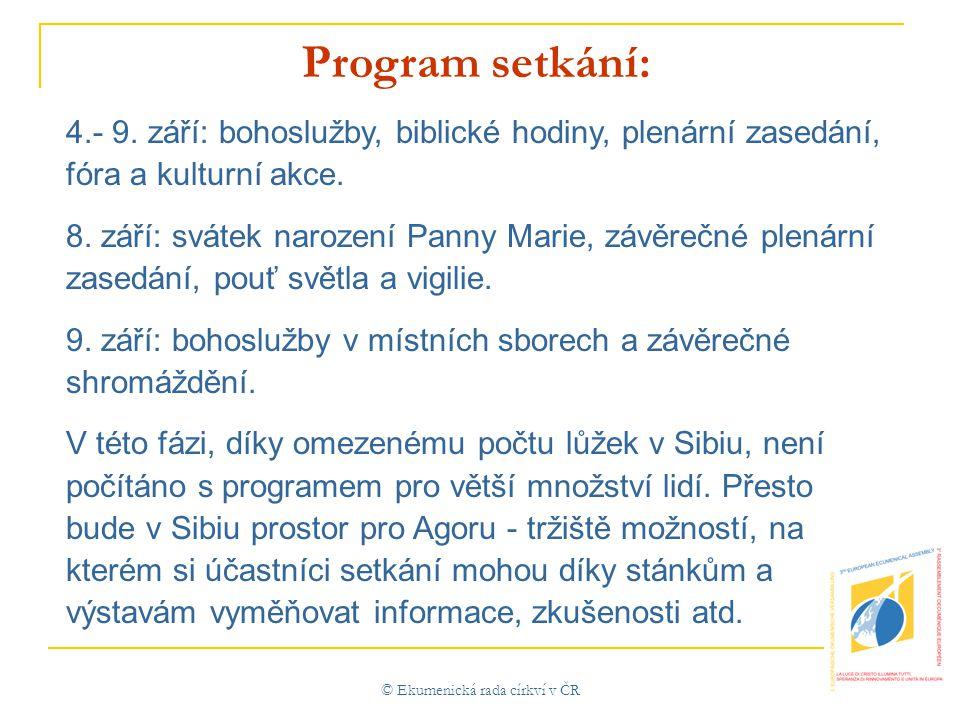 © Ekumenická rada církví v ČR Program setkání: 4.- 9.