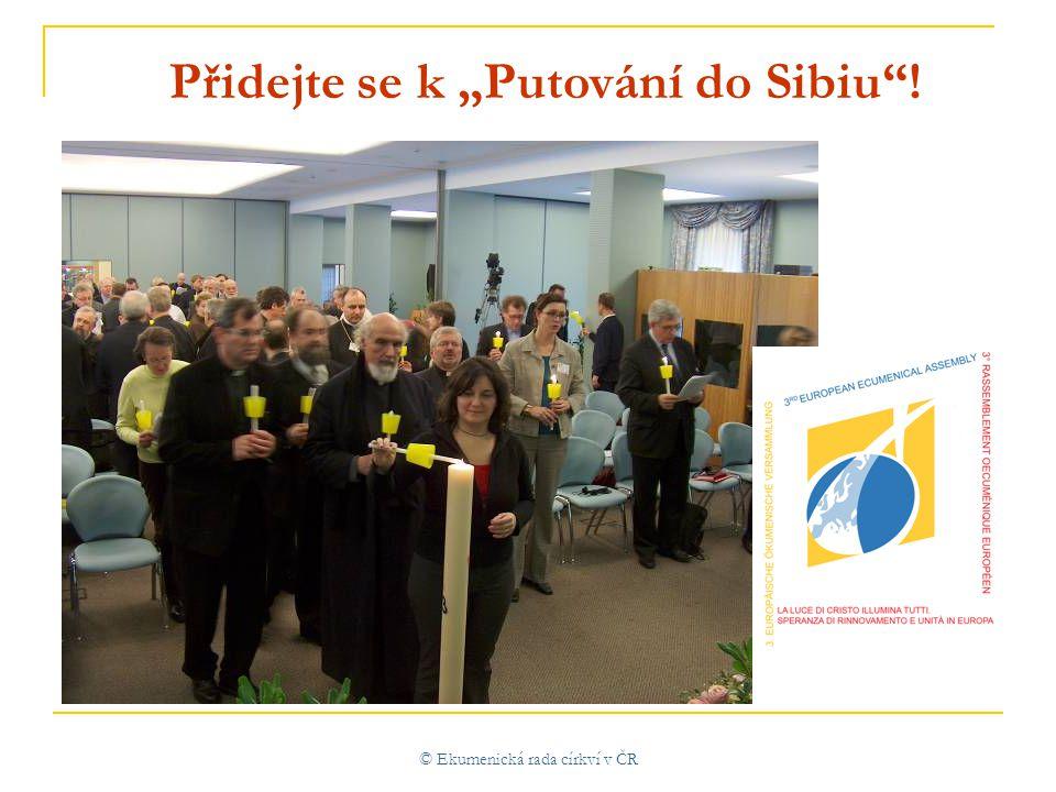 """© Ekumenická rada církví v ČR Přidejte se k """"Putování do Sibiu !"""
