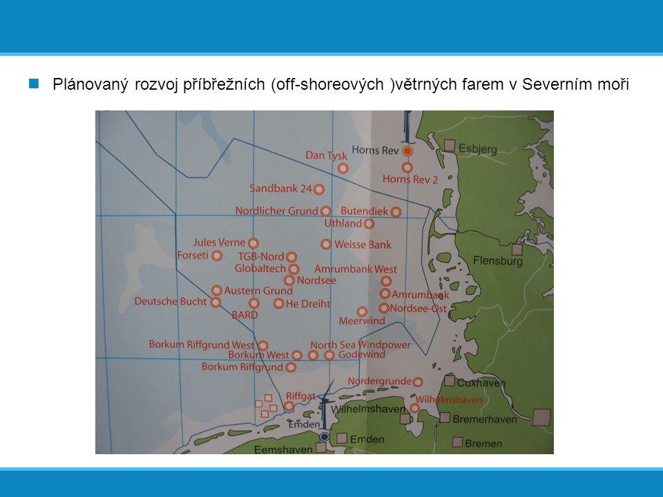  Plánovaný rozvoj příbřežních (off-shoreových )větrných farem v Severním moři