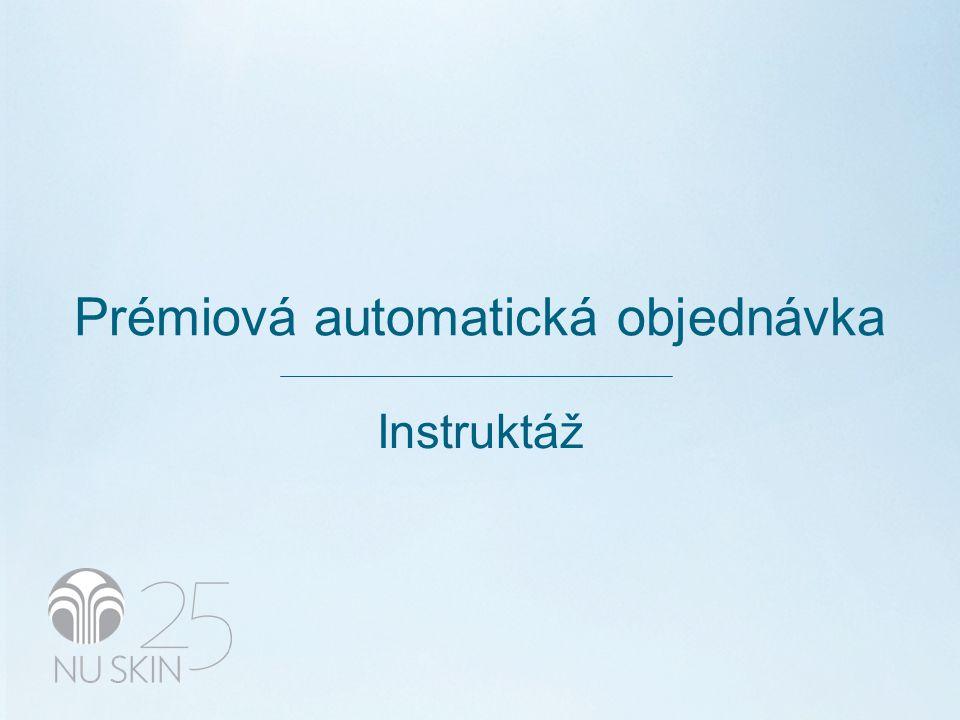 Prémiová automatická objednávka Instruktáž