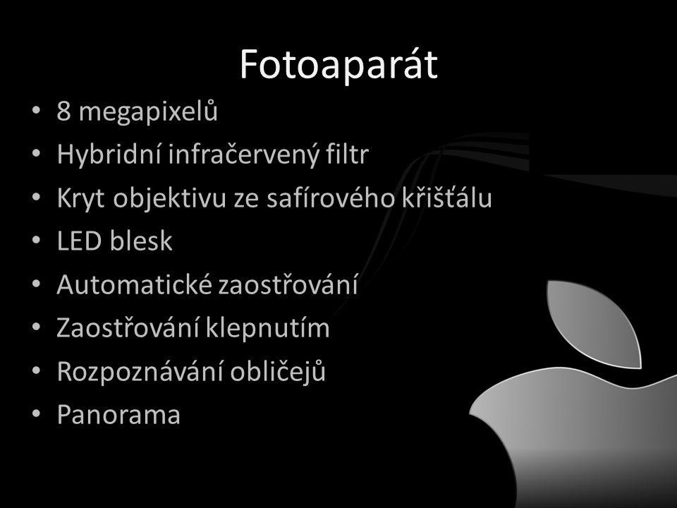 Fotoaparát • 8 megapixelů • Hybridní infračervený filtr • Kryt objektivu ze safírového křišťálu • LED blesk • Automatické zaostřování • Zaostřování klepnutím • Rozpoznávání obličejů • Panorama