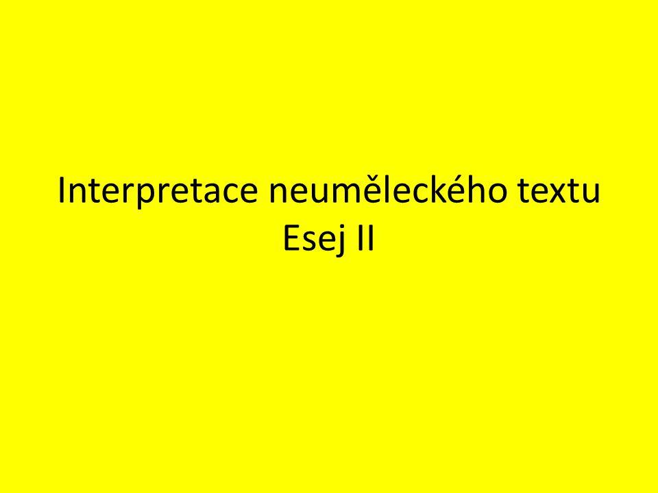 Interpretace neuměleckého textu Esej II