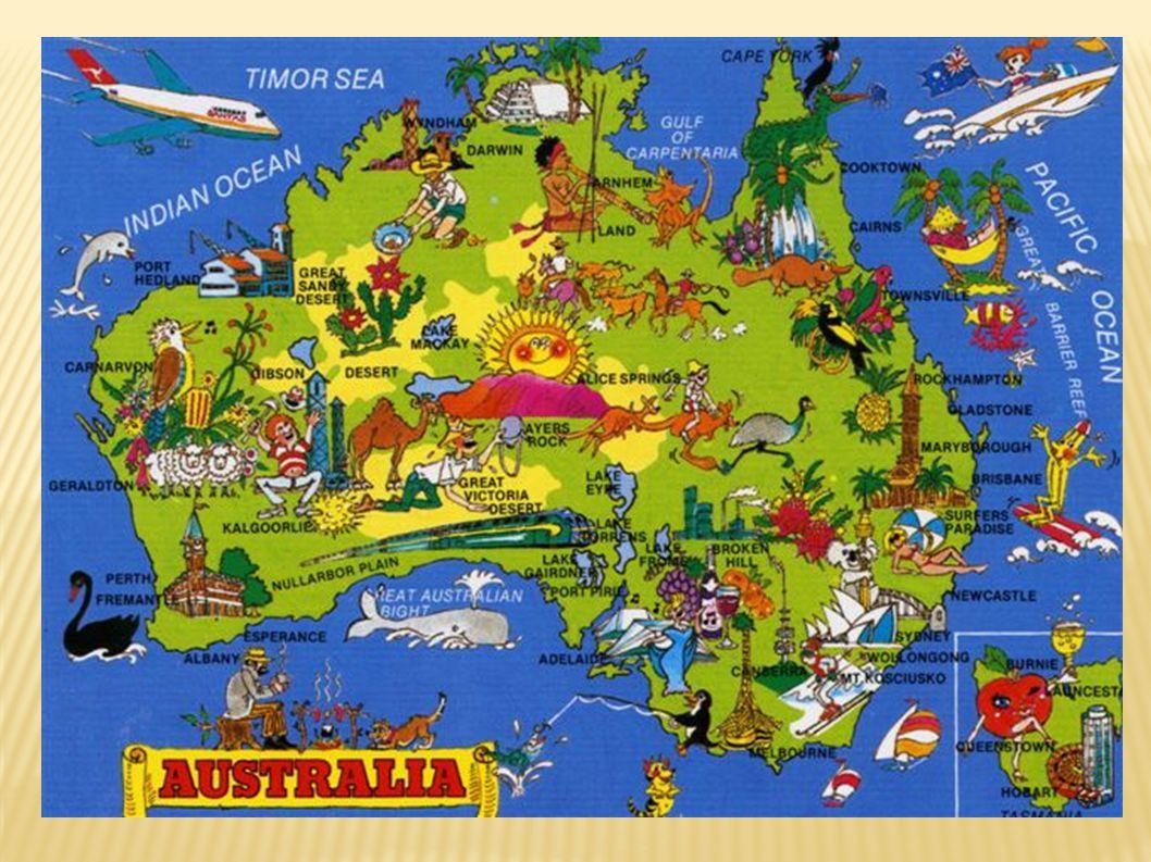  Poloha- jižní polokoule  Rozlohou nejmenší kontinent  Převážně suchá a vyprahlá krajina tropické a subtropické pásmo = pouště, polopouště, buš JV země= příznivé přírodní podmínky  Povrch převážně rovinný a plochý  Málo členité pobřeží  Ojedinělé rostlinstvo a živočichové ( jinde na světě jen zřídka) vačnatci( klokan, vačice), medvídek koala,, ježura australská opuncie blahovičník ( eucalyptus)  Velká města Melbourne, Sydney  Největší řeka Murray / meri /