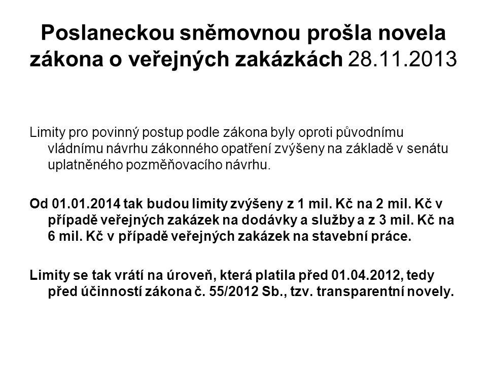 Zákon č.55/2012 Sb. - novela zákona č. 137/2006 Sb., o veřejných zakázkách •prezentace zákona č.