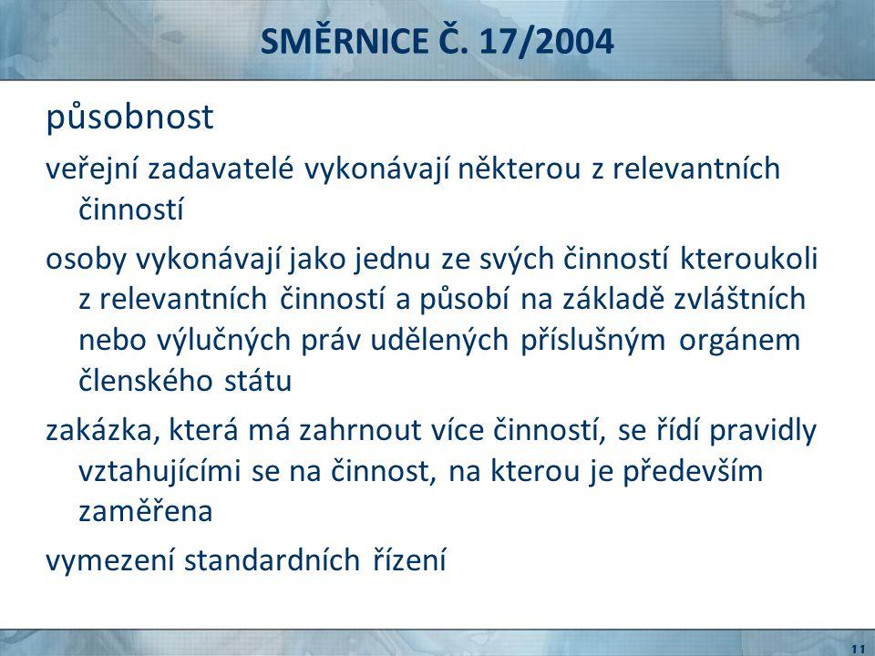 SMĚRNICE Č.66/2007 směrnice Evropského parlamentu a Rady č.