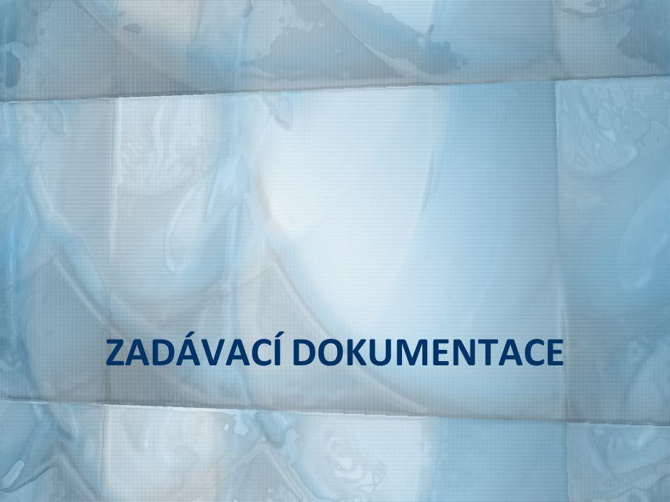 podrobná specifikace údajů k VZ komplexní dokument obsahující veškeré požadavky zadavatele týkající se předmětu veřejné zakázky veškeré údaje, požadavky či technické podmínky pro vypracování porovnatelné nabídky plná zodpovědnost za správnost a úplnost údajů 127
