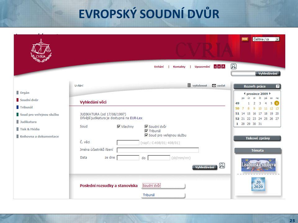 EVROPSKÉ VEŘEJNÉ ZAKÁZKY - SIMAP http://simap.europa.eu informační systém pro evropské veřejné zakázky formuláře legislativa odkazy CPV kódy 26