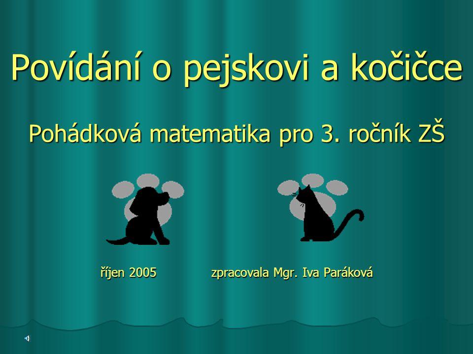 Povídání o pejskovi a kočičce Pohádková matematika pro 3.
