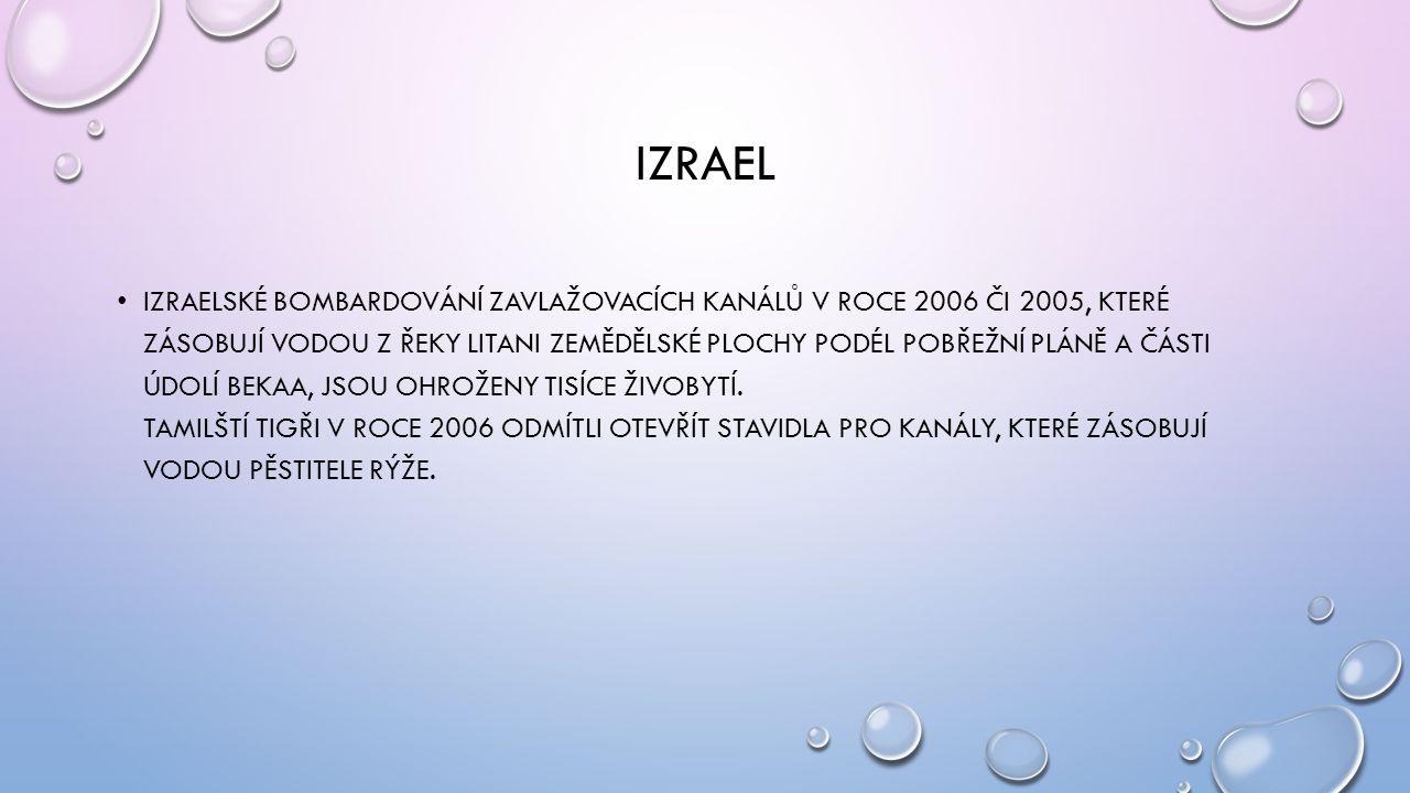 IZRAEL • IZRAELSKÉ BOMBARDOVÁNÍ ZAVLAŽOVACÍCH KANÁLŮ V ROCE 2006 ČI 2005, KTERÉ ZÁSOBUJÍ VODOU Z ŘEKY LITANI ZEMĚDĚLSKÉ PLOCHY PODÉL POBŘEŽNÍ PLÁNĚ A