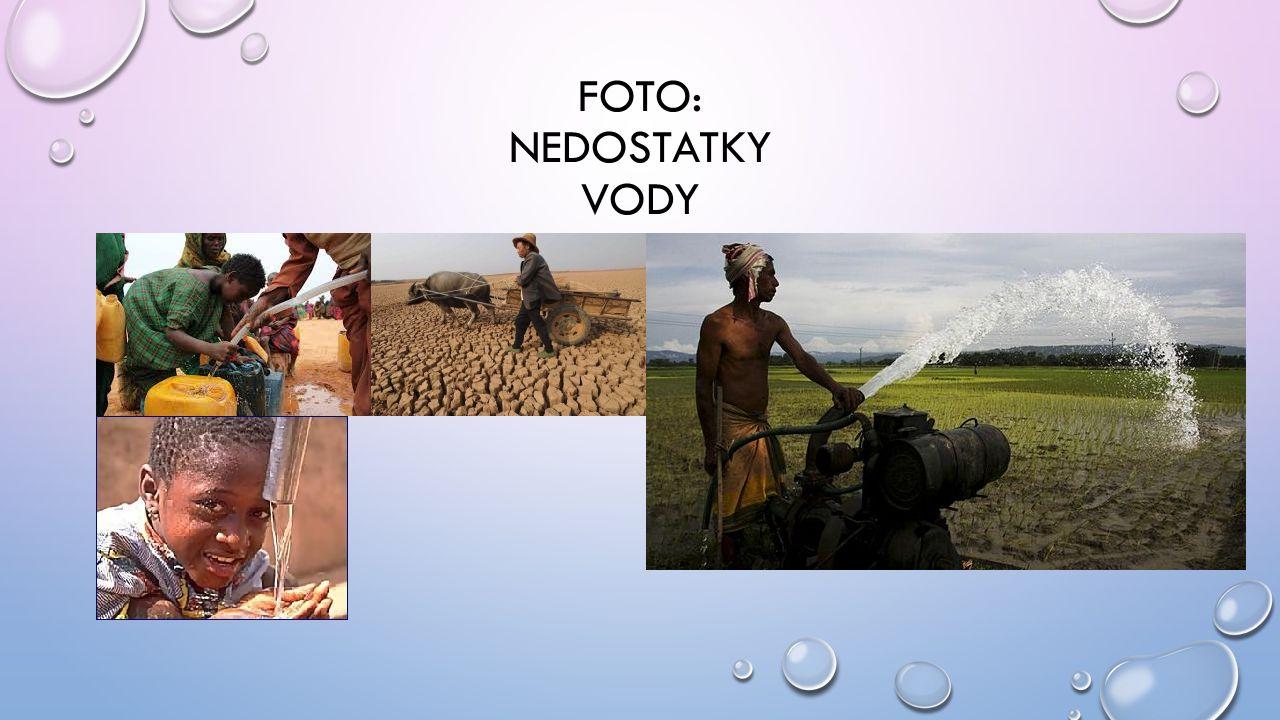 FOTO: NEDOSTATKY VODY