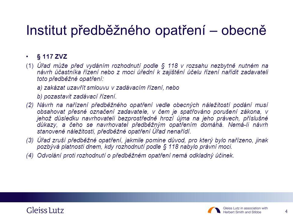 5 Institut předběžného opatření – právní úprava •čl.